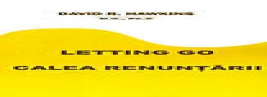 Calea renunţării - Letting Go - Hawkins