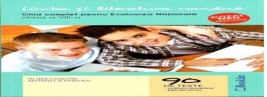 Limba si literatura romana. Ghid complet pentru Evaluarea Nationala 2020, clasa a VIII-a - 90 de teste, notiuni teoretice, fise de lucru (Editia 2019)