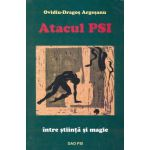 Atacul PSI. Între ştiinţă şi magie