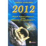 2012  Anul Apocalipsei sau Marea Translaţie?