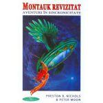 MONTAUK REVIZITAT aventuri în sincronicitate (vol. II din Seria Montauk)