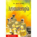 Aromaterapia - Tratamentul bolilor cu esente de plante