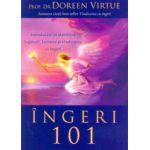 Îngeri 101: Introducere în stabilirea legăturii, lucrarea şi vindecarea cu îngeri