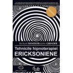 Tehnicile hipnoterapiei ERICKSONIENE. Vol. 1