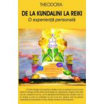 De la Kundalini la Reiki. O experienta personala