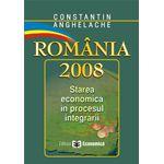 Romania 2008. Starea economica in procesul aderarii
