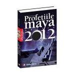 Profeţiile maya pentru 2012