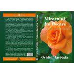 Miracolul din fiecare (Vindecari posibile prin cunoastere, credinta si post)