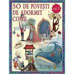 50 de poveşti de adormit copiii, vol I