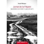 "JURNAL DE LA FILIPENI (apostolatul unui medic in ""epoca de aur"")"