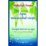 Apa, miracolul vieţii. Terapii interne cu apă