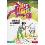 Mate 2000+10/11 - Algebra, geometrie. Clasa a VII-a, partea I (anul scolar 2010-2011)