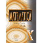 Matematica trunchi comun + curriculum diferentiat. Manual pentru clasa a X-a