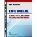 Pacte societare - Clauze, pacte, înţelegeri între asociaţii societăţilor comerciale