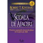 ŞCOALA DE AFACERI - Pentru oamenii cărora le place să îi ajute pe alţii - Ediţia a II-a