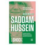 Viaţa mea cu Saddam Hussein