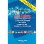 CURS Legislatie rutiera mecanica prim ajutor conduita preventiva 2011