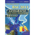 Am ales proba de BAC 2011 - GEOGRAFIA - 50 DE TESTE