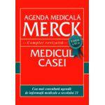 AGENDA MEDICALA MERCK. MEDICUL CASEI. Complet revizuita. Editia a 2-a
