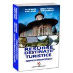 Resurse si destinatii turistice interne si internationale