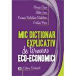 Mic dictionar explicativ de termeni eco-economici