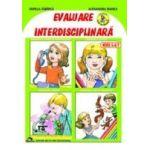 Evaluare interdisciplinara. Nivel 5-6/7 ani