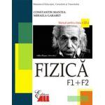 FIZICA F1+F2. MANUAL PENTRU CLASA A XII-A