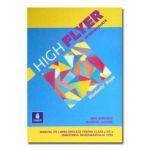 Limba engleza cls VII. High flyer intermediate (manual)