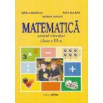 Matematica. Caietul elevului pentru clasa a III-a