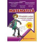 Matematica. Olimpiadele scolare toate judetele, rezolvari complete. Clasa a VI-a