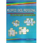 MS OFFICE: Excel Profesional cu Aplicatii In Economie