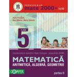 Mate 2000+11/12 . ARITMETICA, ALGEBRA, GEOMETRIE, CLASA A V-A, PARTEA II