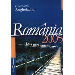 România 2005: starea economică la a câta schimbare?