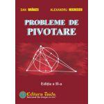 Probleme de pivotare ( Editia a II-a )