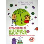 Intareste-ti sistemul imunitar