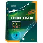 Codul Fiscal Comparat 2011 - 2012 (cod + norme), ed. 2 IULIE 2011