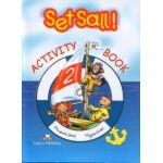 Set Sail! (Level 2): Activity Book ( Caietul elevului)
