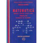 Manual pentru clasa a XII-a PROFIL M1 – vol.1 ELEMENTE DE ALGEBRA