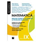 Matematica clasa a IX-a. Breviar teoretic cu exercitii si probleme rezolvate
