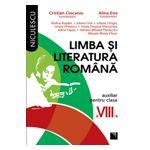 Limba si literatura romana. Auxiliar pentru clasa a VIII-a