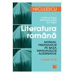 Literatura romana. Manual preparator pentru clasele IX-XII