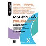 Matematica clasa a X-a. Breviar teoretic cu exercitii si probleme rezolvate