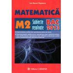 Bacalaureat 2013 Matematică M2 Subiecte Rezolvate