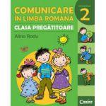 COMUNICARE IN LIMBA ROMANA - CLASA PREGATITOARE. SEMESTRUL 2