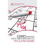 Ghid privind aplicarea sistemului TVA la încasare