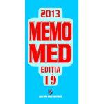 MEMOMED 2013- Memorator de farmacologie. Editia a 19-a - 2 volume- Memorator de farmacologie alopată; Ghid farmacoterapic alopat şi homeopat.