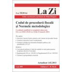 Codul de procedura fiscală şi Normele metodologice. Cu ultimele modificari si completari aduse prin O.G. nr. 8/2013 (M.Of. nr. 54 din 23 ianuarie 2013 )