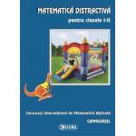Matematica distractiva pentru clasele I-II. Cangurul 2013