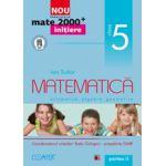 Mate 2000 pentru clasa a V-a. Partea a II-a. INITIERE. Matematica, aritmetica, algebra, geometrie