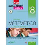 Mate 2000 pentru clasa a VIII-a. Partea a II-a. INITIERE. Matematica, algebra, geometrie